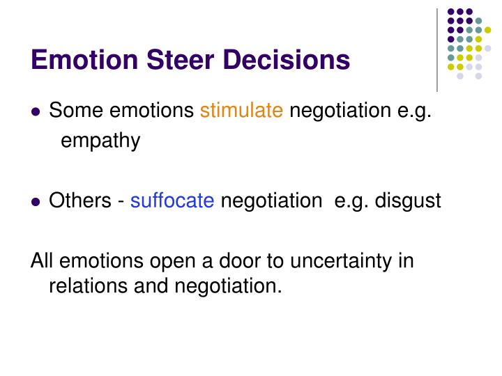 Emotion Steer Decisions