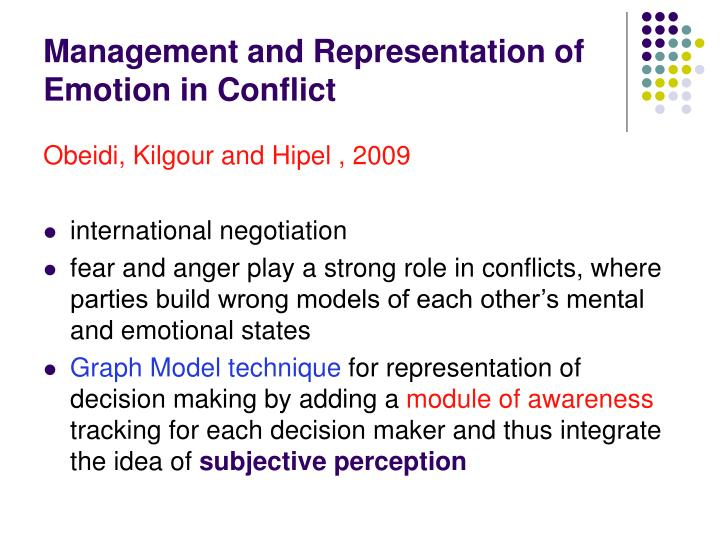 Management and Representation of Emotion in Conflict