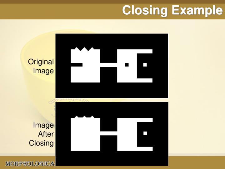 Closing Example