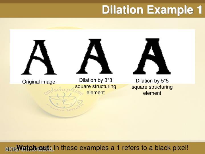 Dilation Example 1