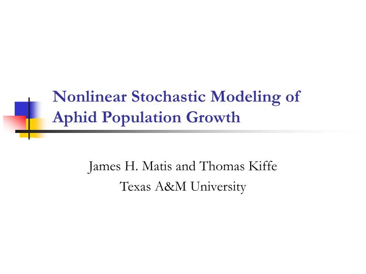nonlinear stochastic modeling of aphid population growth n.