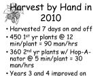 harvest by hand in 2010