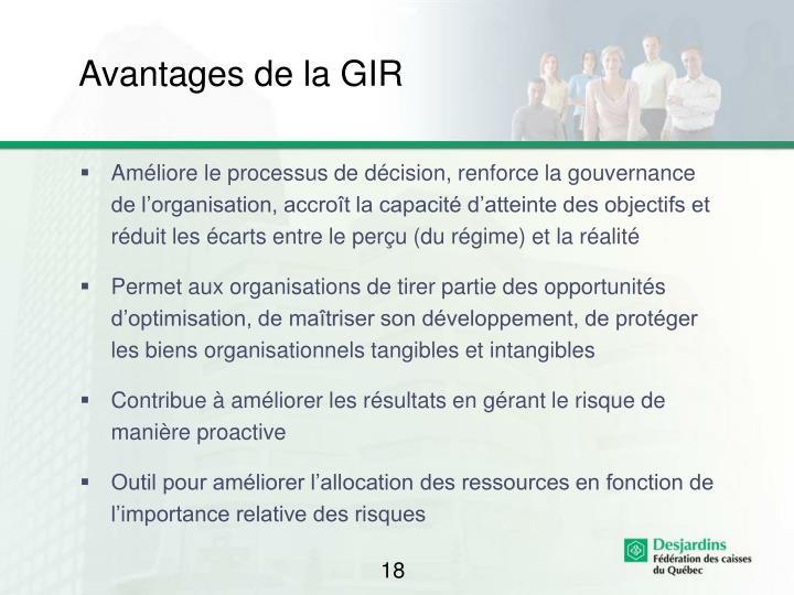 Avantages de la GIR