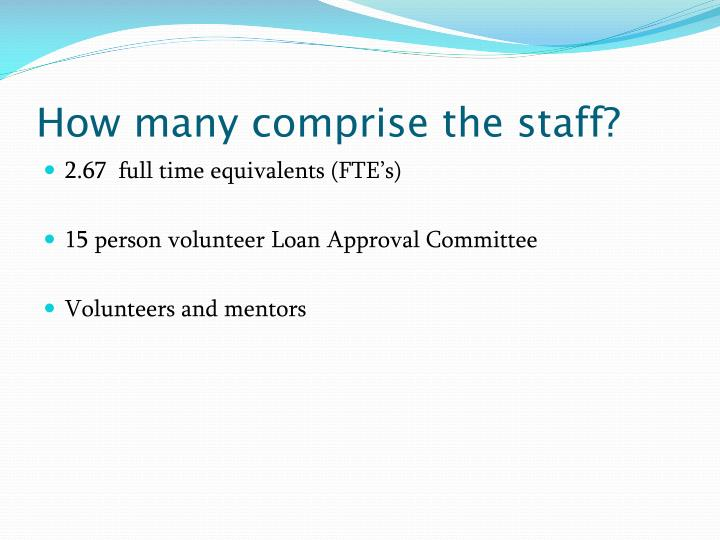 How many comprise the staff?