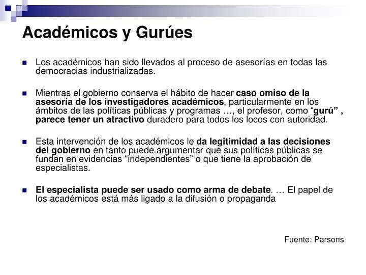 Académicos y Gurúes