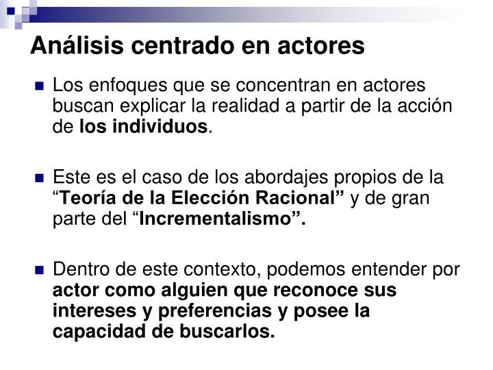 Análisis centrado en actores