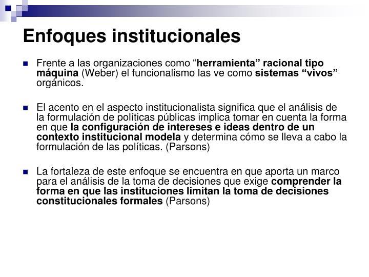 Enfoques institucionales