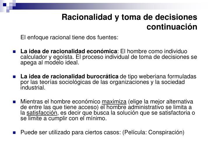 Racionalidad y toma de decisiones continuación
