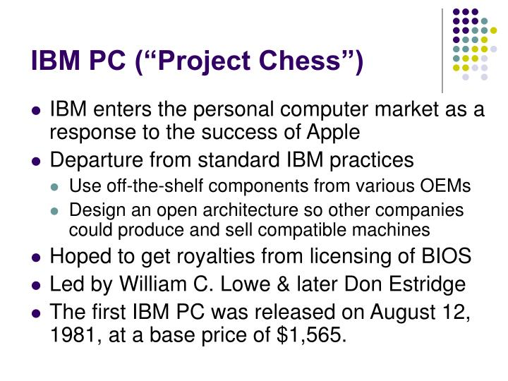 "IBM PC (""Project Chess"")"
