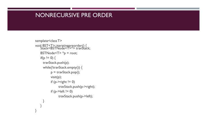 Nonrecursive Pre Order