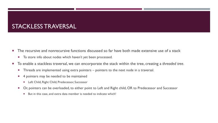 Stackless Traversal