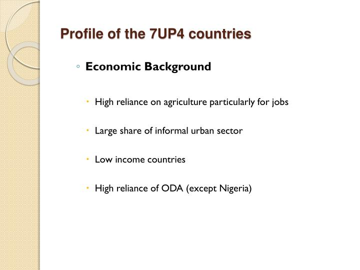 Profile of the 7up4 countries