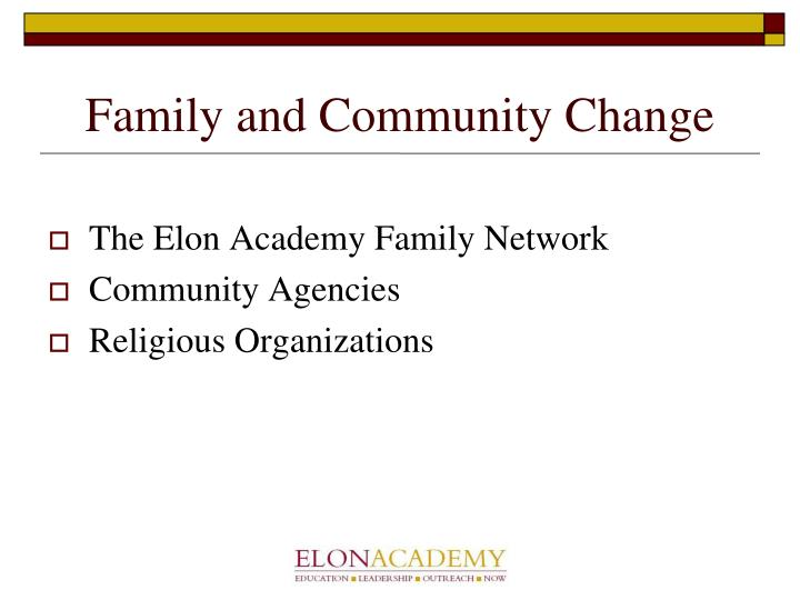 Family and Community Change
