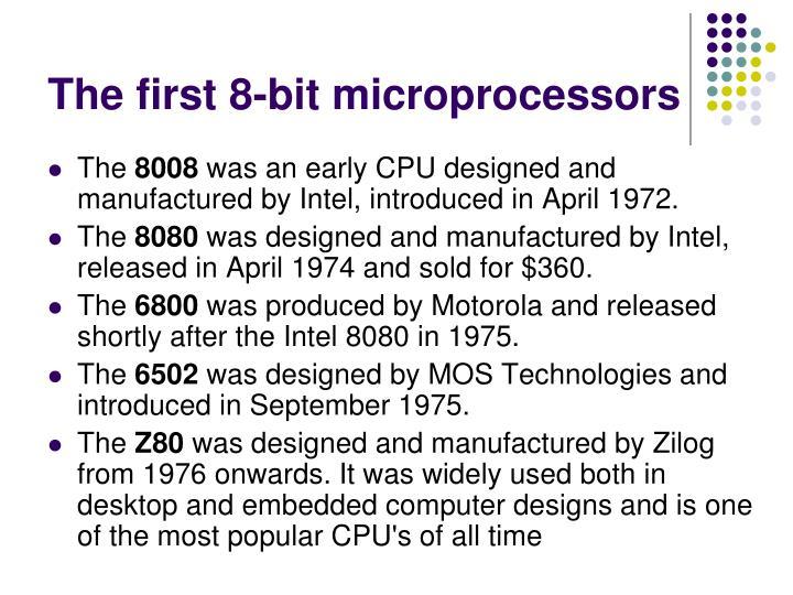 The first 8-bit microprocessors