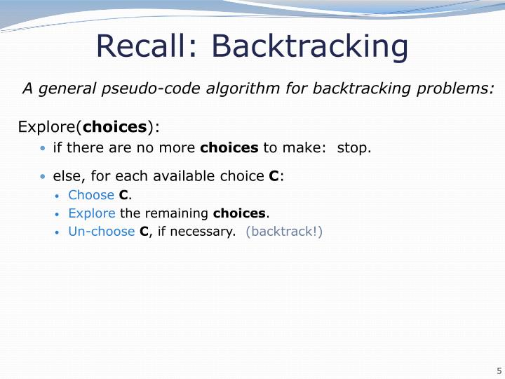 Recall: Backtracking