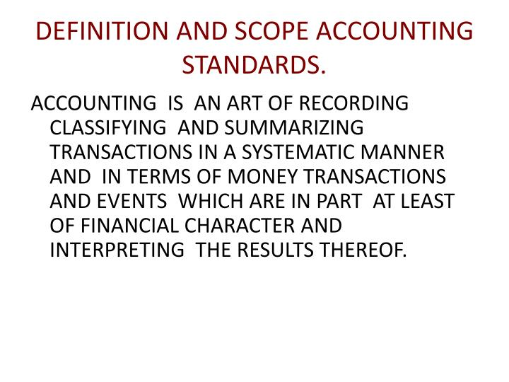 PPT - DEFINITION AND SCOPE ACCOUNTING STANDARDS  PowerPoint