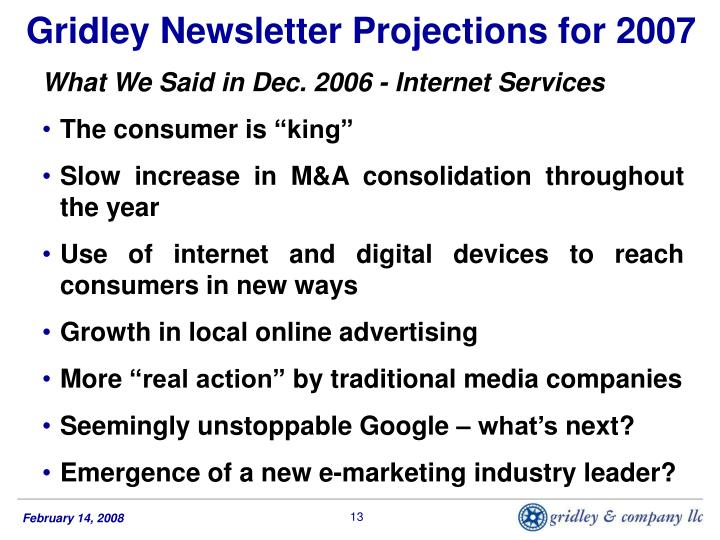 Gridley Newsletter Projections for 2007