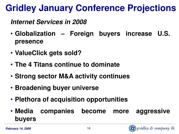 Gridley January Conference Projections