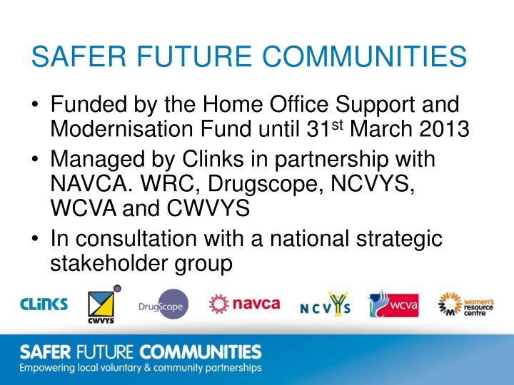 Safer future communities