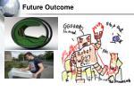 future outcome