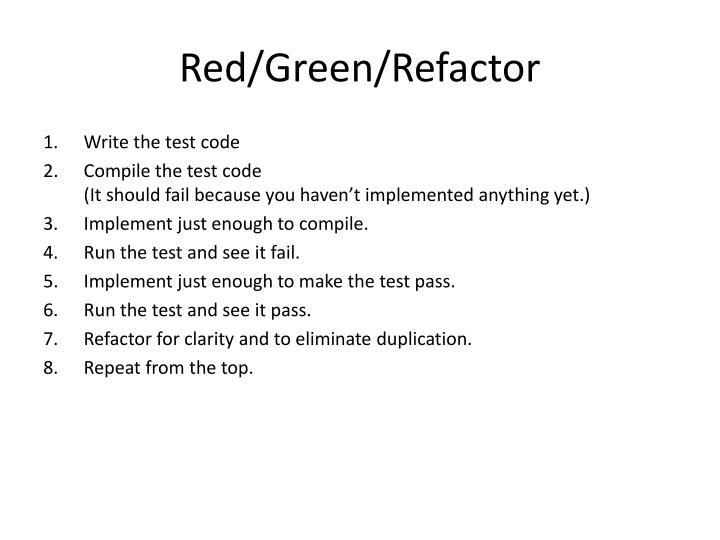 Red/Green/Refactor