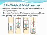 13 8 weight weightlessness