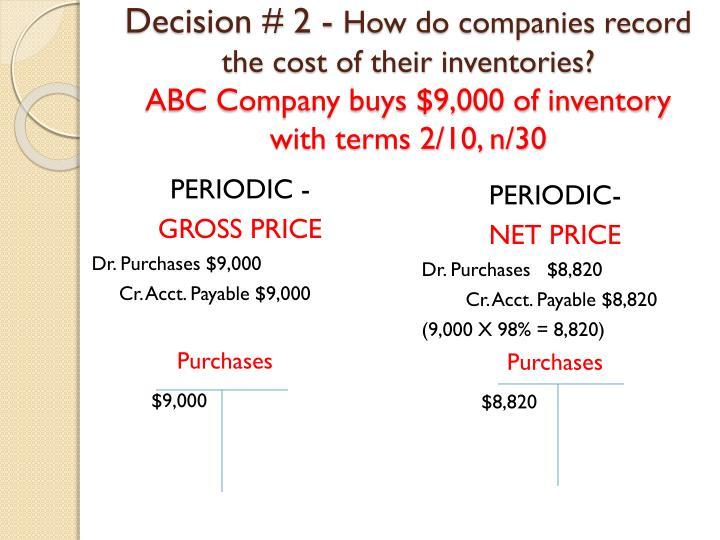 Decision # 2 -