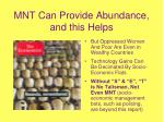 mnt can provide abundance and this helps