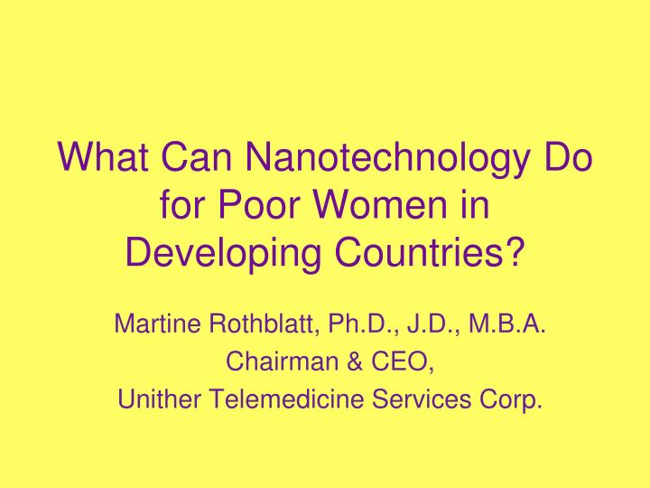 what can nanotechnology do for poor women in developing countries