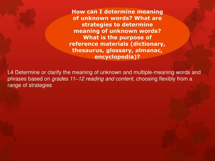 How can I determine meaning of unknown words? What are strategies to determine meaning of unknown wo...