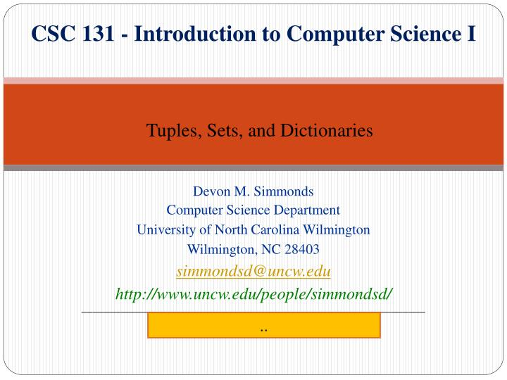 csc 131 introduction to computer science i n.