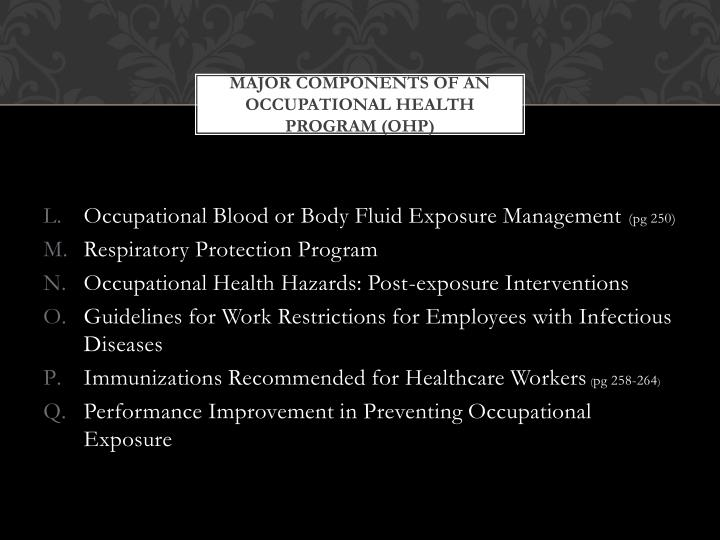 Major Components of an Occupational Health Program (OHP)