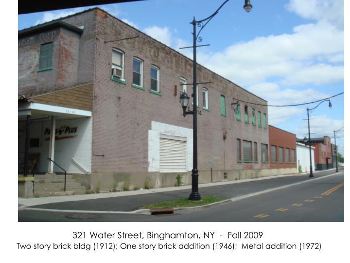 321 Water Street, Binghamton, NY  -  Fall 2009