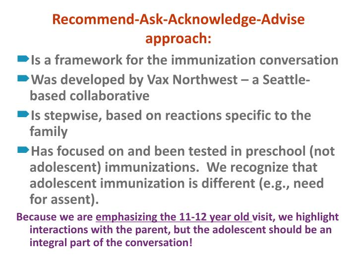 Recommend-Ask-Acknowledge-Advise approach: