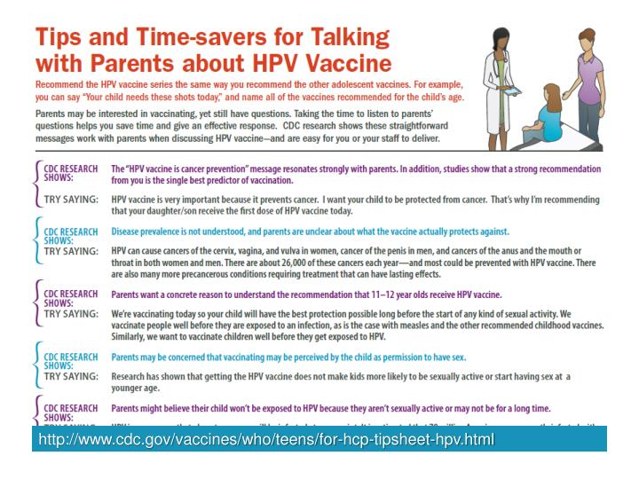http://www.cdc.gov/vaccines/who/teens/for-hcp-tipsheet-hpv.html