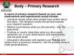body primary research