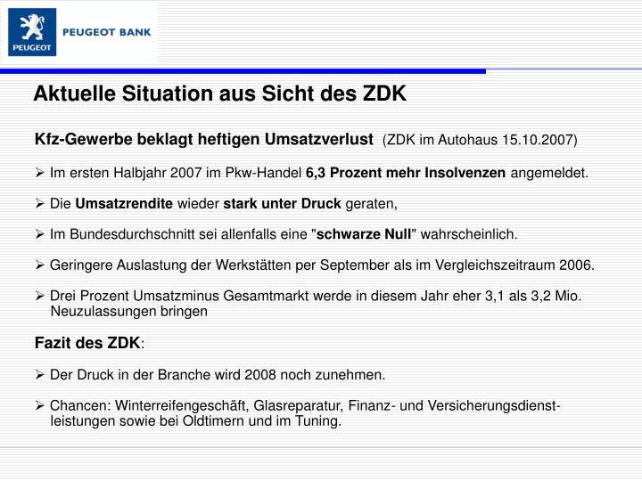 Aktuelle Situation aus Sicht des ZDK