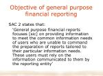 objective of general purpose financial reporting
