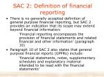 sac 2 definition of financial reporting
