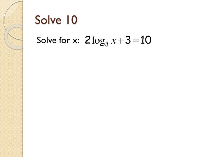 Solve 10