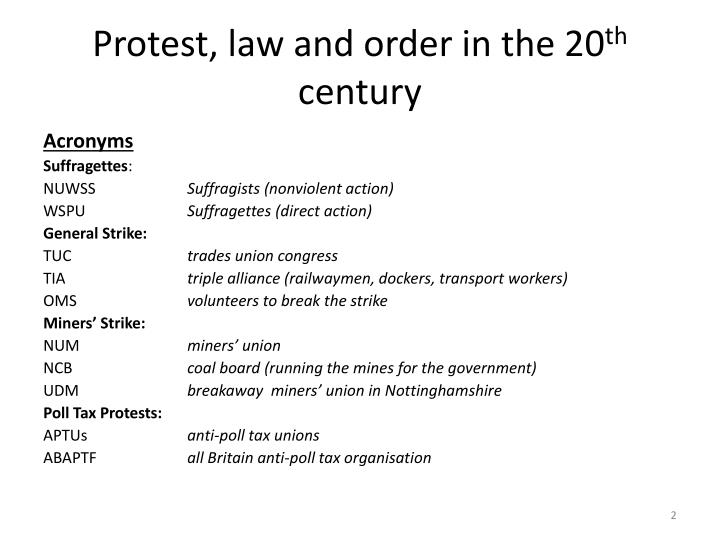 Protest law and order in the 20 th century