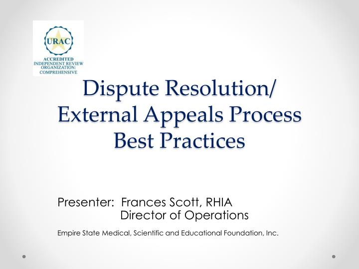 dispute resolution external appeals process best practices n.