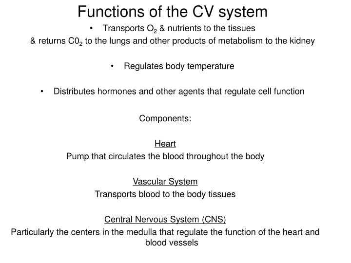 Functions of the CV system