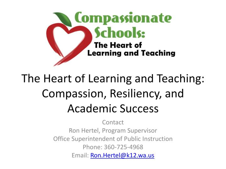 The Heart of Learning and Teaching: Compassion, Resiliency, and Academic Success