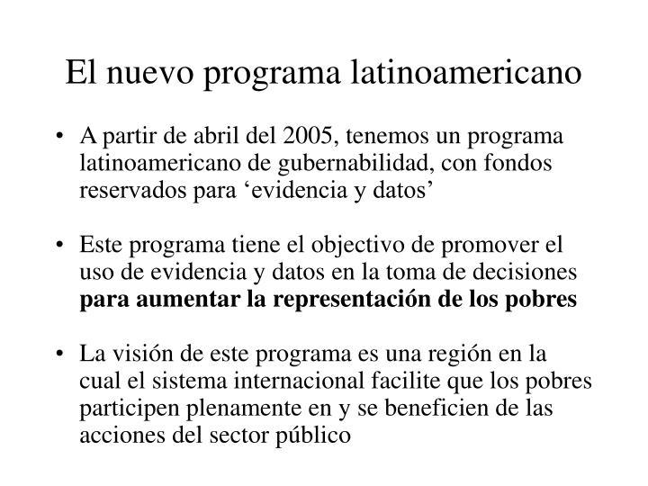 El nuevo programa latinoamericano