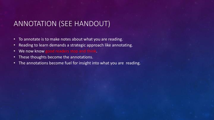 Annotation (See Handout)