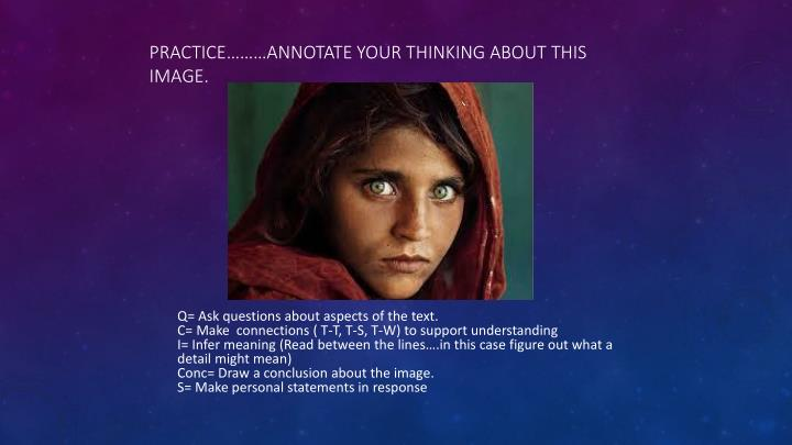 Practice………Annotate your thinking about this image.