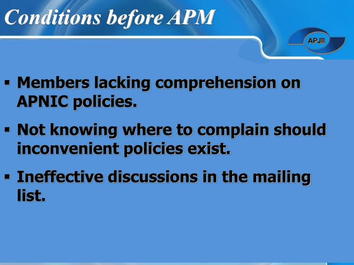 Conditions before apm