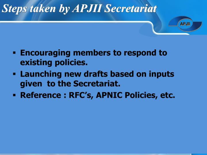 Steps taken by APJII Secretariat