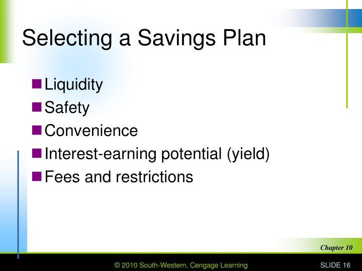 Selecting a Savings Plan